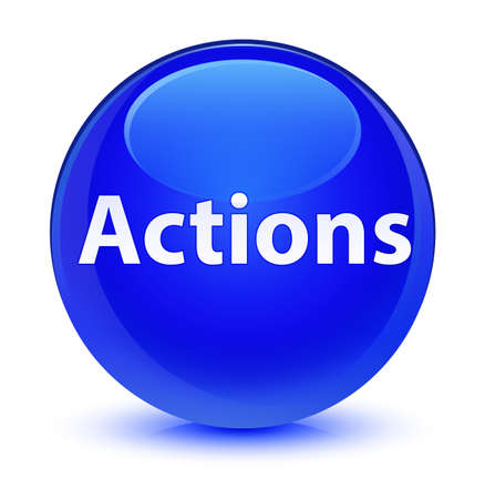 Actions isolated on glassy blue round button abstract illustration Фото со стока