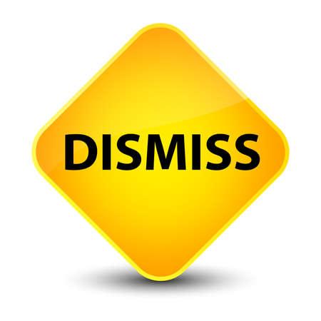 Dismiss isolated on elegant yellow diamond button abstract illustration Stock Photo