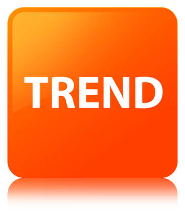 Trend isolated on orange square button reflected abstract illustration
