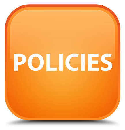 Policies isolated on special orange square button abstract illustration