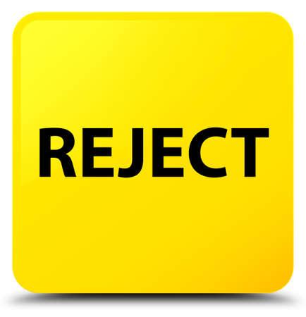 黄色の正方形のボタンの抽象的なイラストに孤立を拒否 写真素材