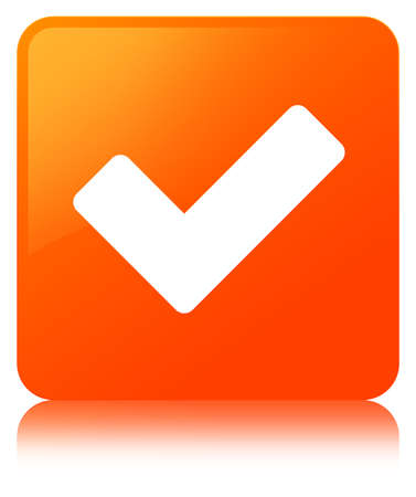 Validate icon isolated on orange square button reflected abstract illustration Stock Photo