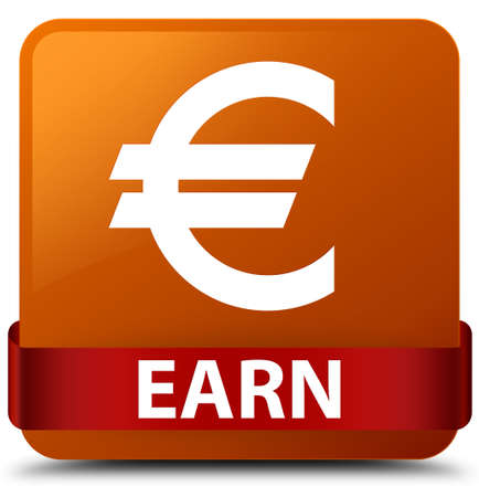Earn (euro sign) isolated on brown square button with red ribbon in middle abstract illustration Stock Photo