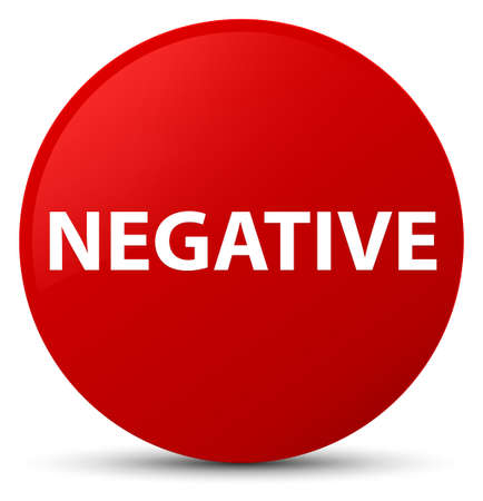 Negative isolated on red round button abstract illustration