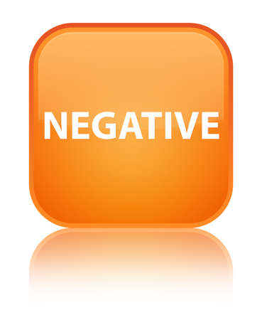 Negative isolated on special orange square button reflected abstract illustration Stock Photo
