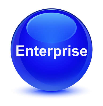 Enterprise isolated on glassy blue round button abstract illustration