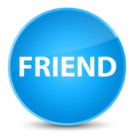 Friend isolated on elegant cyan blue round button abstract illustration Reklamní fotografie