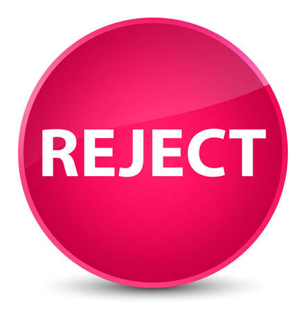 Reject isolated on elegant pink round button abstract illustration