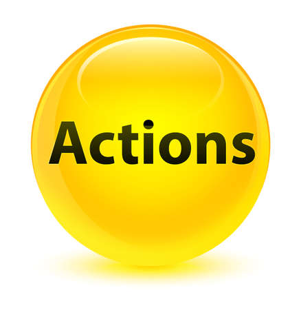 Actions isolated on glassy yellow round button abstract illustration