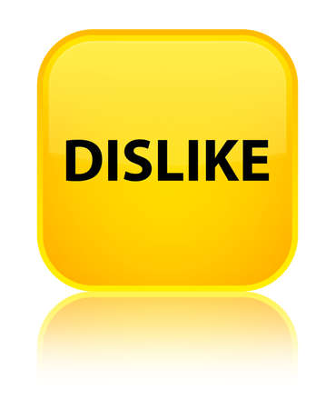 Dislike isolated on special yellow square button reflected abstract illustration