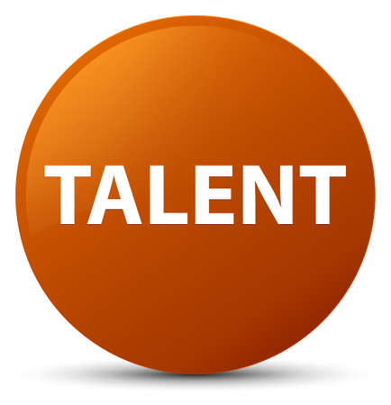 Talent isolated on brown round button abstract illustration