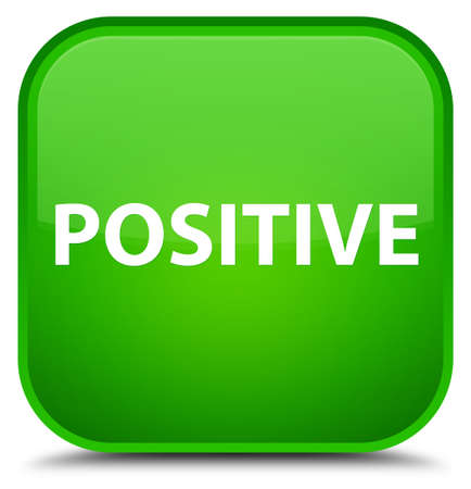 Positive isolated on special green square button abstract illustration