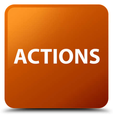 Actions isolated on brown square button abstract illustration
