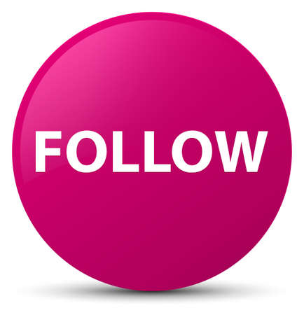 Follow isolated on pink round button abstract illustration Stock Photo