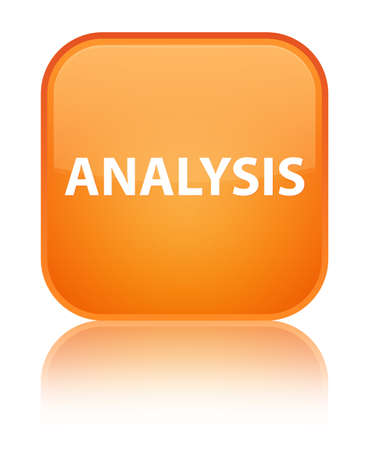 Analysis isolated on special orange square button reflected abstract illustration Stock Photo