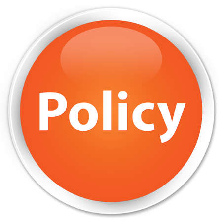 Policy isolated on premium orange round button abstract illustration