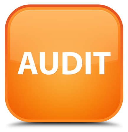 Audit isolated on special orange square button abstract illustration