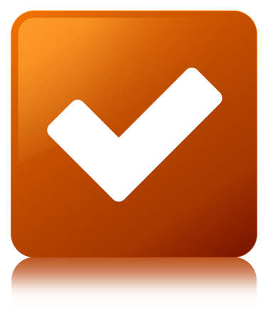 Validate icon isolated on brown square button reflected abstract illustration