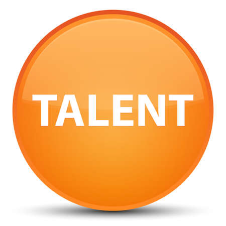 Talent isolated on special orange round button abstract illustration