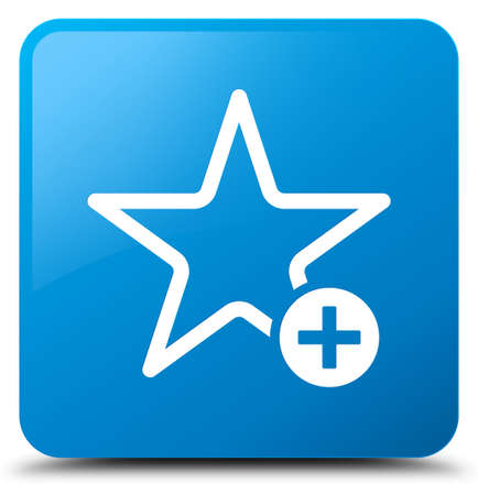 Add to favorite icon isolated on cyan blue square button abstract illustration Stock Photo