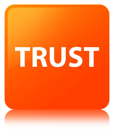Trust isolated on orange square button reflected abstract illustration Stock Photo