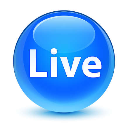 Live isolated on glassy cyan blue round button abstract illustration