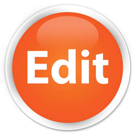 Edit isolated on premium orange round button abstract illustration