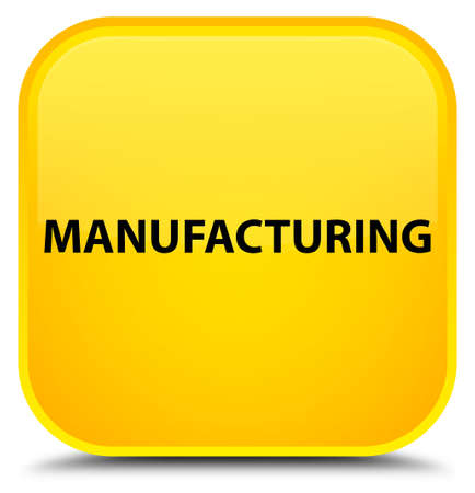 Manufacturing isolated on special yellow square button abstract illustration