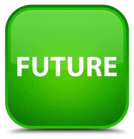Future isolated on special green square button abstract illustration