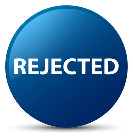 Rejected isolated on blue round button abstract illustration