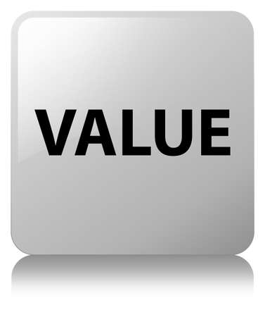 Value isolated on white square button reflected abstract illustration