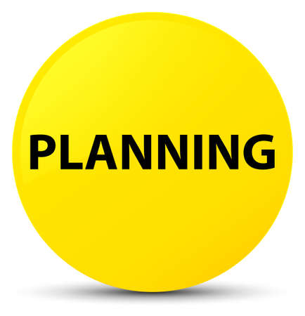 Planning isolated on yellow round button abstract illustration Stock Photo