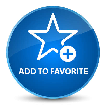 Add to favorite isolated on elegant blue round button abstract illustration Stock Photo