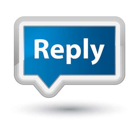 プライムブルーのバナーボタンの抽象的なイラストに隔離された返信