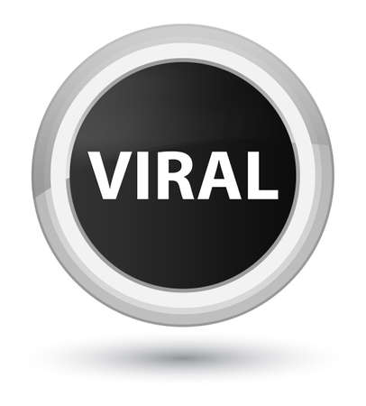 Viral isolated on prime black round button abstract illustration