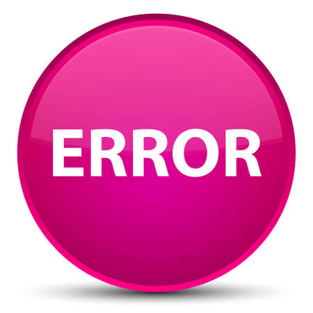 Error isolated on special pink round button abstract illustration