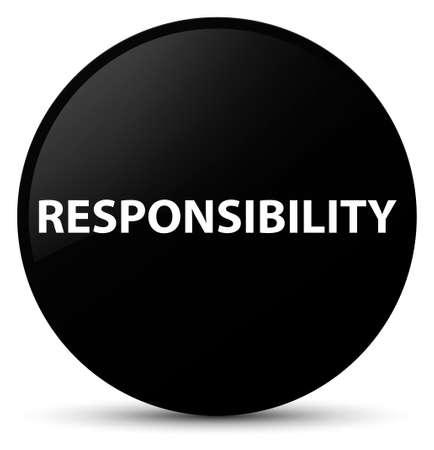 Responsibility isolated on black round button abstract illustration