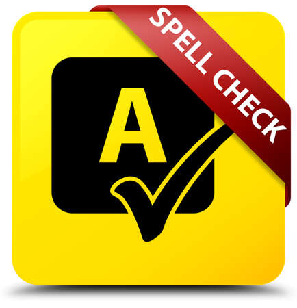 Spell check isolated on yellow square button with red ribbon in corner abstract illustration