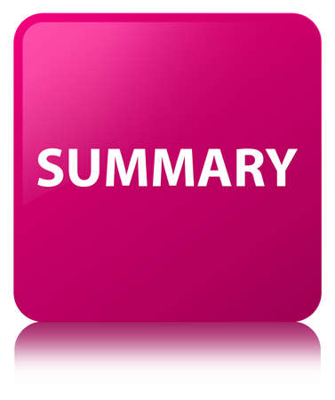 Summary isolated on pink square button reflected abstract illustration