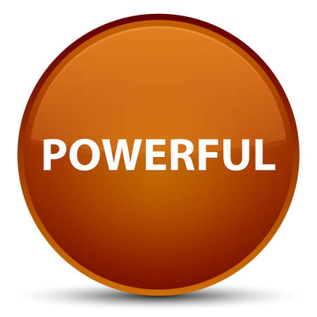 Powerful isolated on special brown round button abstract illustration