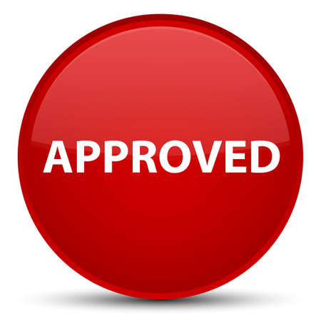 Approved isolated on special red round button abstract illustration