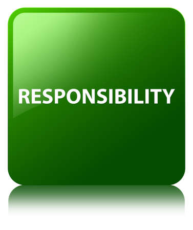 Responsibility isolated on green square button reflected abstract illustration Stock Photo