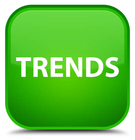 Trends isolated on special green square button abstract illustration