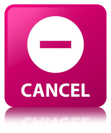 Cancel isolated on pink square button reflected abstract illustration