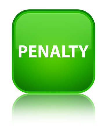 Penalty isolated on special green square button reflected abstract illustration Stock Photo