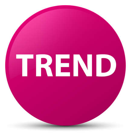 Trend isolated on pink round button abstract illustration