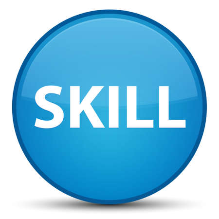 Skill isolated on special cyan blue round button abstract illustration Stock Photo