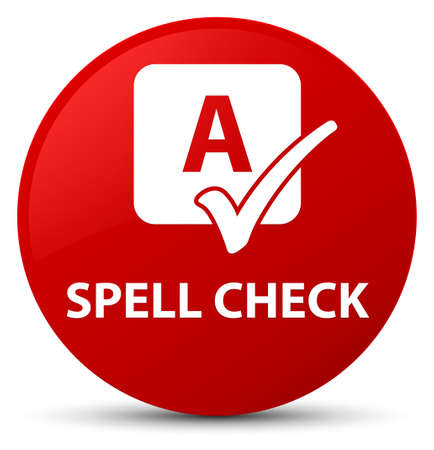 Spell check isolated on red round button abstract illustration