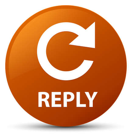 Reply (rotate arrow icon) isolated on brown round button abstract illustration