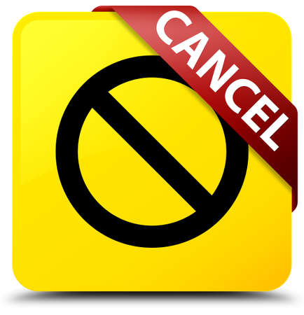 Cancel (prohibition sign icon) isolated on yellow square button with red ribbon in corner abstract illustration Stock Photo